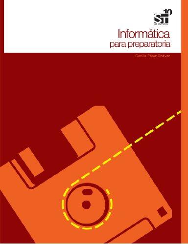 9786077529545: Informática para Preparatoria (Spanish Edition)