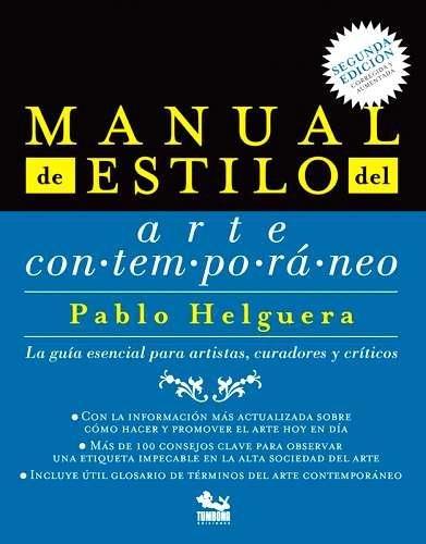 9786077534440: Manual de estilo del arte contemporaneo