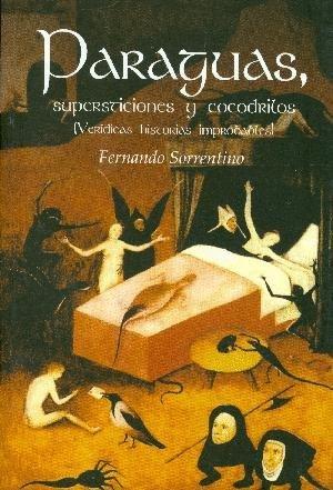 PARAGUAS. SUPERSTICIONES Y COCODRILOS: SORRENTINO, FERNANDO