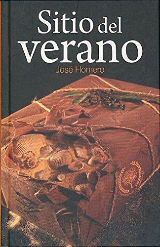 SITIO DEL VERANO / PD.: Homero, José