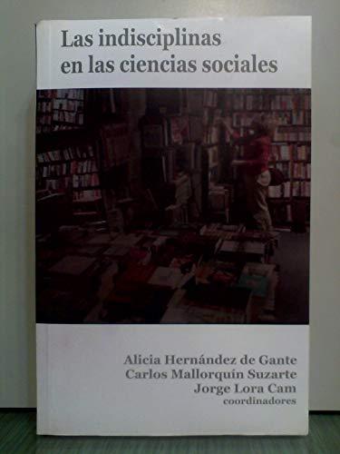 9786077541271: INDISCIPLINAS EN LAS CIENCIAS SOCIALES, LAS