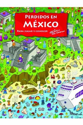 9786077547020: Perdidos en Mexico/Lost In Mexico