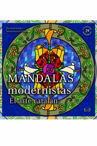9786077547280: Mandalas modernistas, el arte catalan / Modernist Mandalas, Catalan art (Spanish Edition)