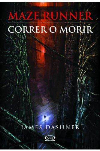 9786077547327: Maze Runner, Correr O Morir