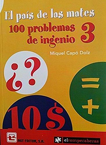 9786077551126: El país de las mates: 100 problemas de ingenio 3 (Spanish Edition)