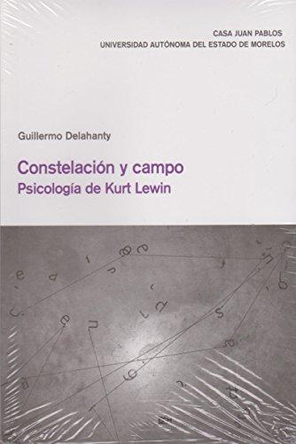 9786077554189: Constelación y campo. Psicología de Kurt Lewin