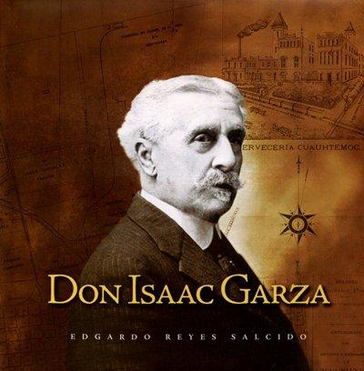9786077577652: Don Isaac Garza (Spanish Edition)