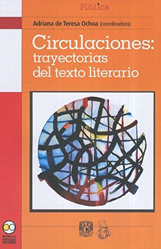 Circulaciones: trayectorias del texto literario: Teresa Ochoa, Adriana