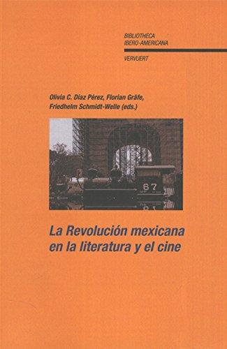 9786077588320: REVOLUCION MEXICANA EN LA LITERATURA Y EL CINE, LA