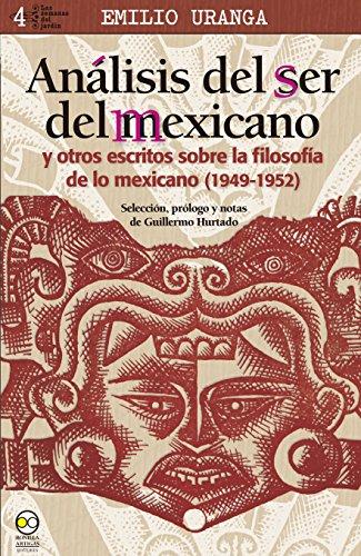 9786077588771: Análisis del ser del mexicano y otros escritos sobre la filosofía de lo mexicano (1949-1952)