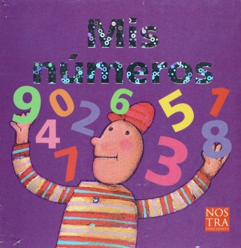 9786077603047: Mis numeros (Spanish Edition)