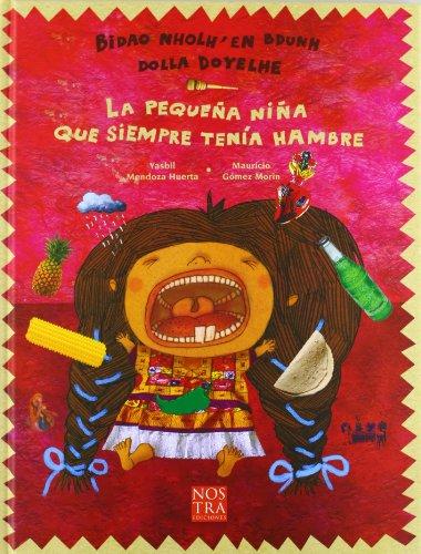 9786077603184: La pequena nina que siempre tenia hambre (Spanish Edition)
