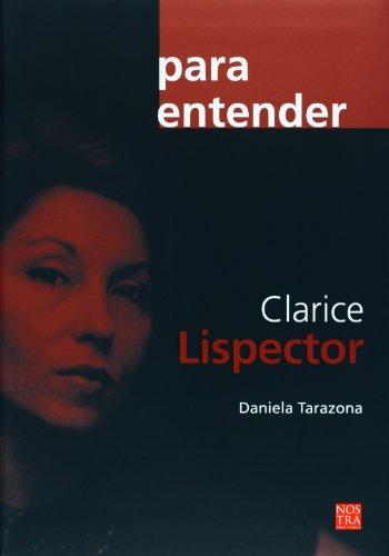 9786077603382: Clarice Lispector (coleccion Para Entender) (Spanish Edition)