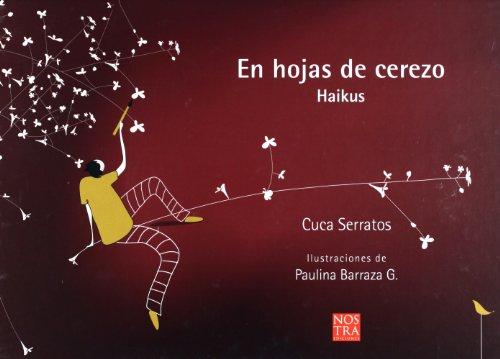9786077603658: EN HOJAS DE CEREZO (HAIKUS)