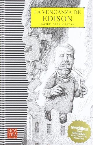 La venganza de Edison (Spanish Edition): Castan, Javier Saez
