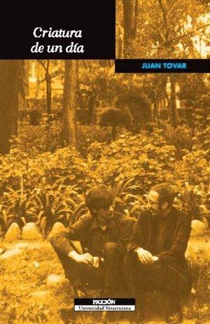 Criatura de un día: Juan, Tovar