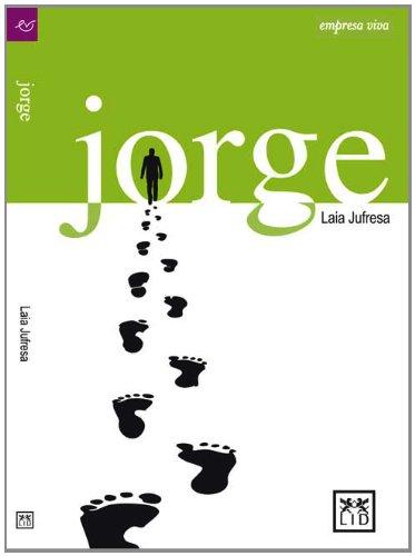 9786077610007: Jorge (Empresa viva)