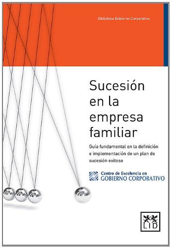9786077610199: Sucesión en la empresa familiar (LID Editorial Mexicana)