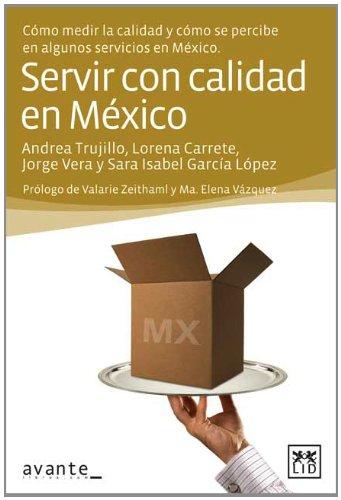 9786077610304: Servir con calidad en México (Acción Empresarial)