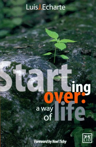 9786077610670: Starting Over: A Way of Life: Lessons from a Cuban Entrepreneur Who Overcame Multiple Crises, and Achieved Success by Leaving the Comfort Zone (Viva)