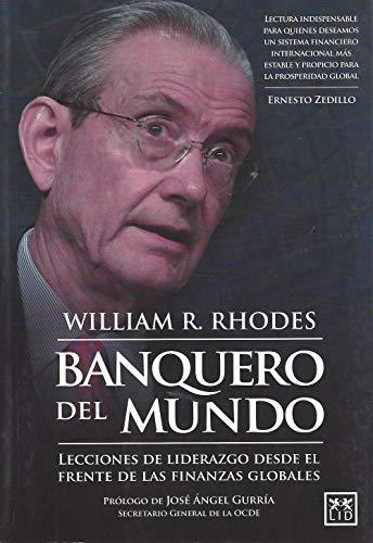 9786077610960: BANQUERO DEL MUNDO