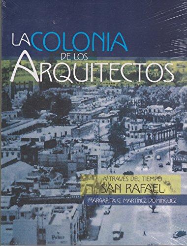 Colonia de los Arquitectos. A través del: Domínguez, Margarita Martínez