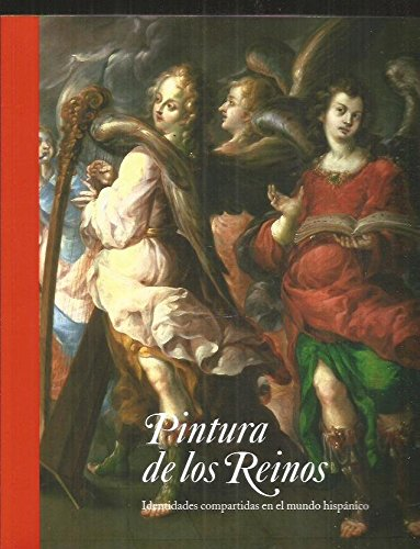 """9786077612483: Guia catalogo """"pintura de los reinos. identidades compartidas en el mundo hispanico"""""""