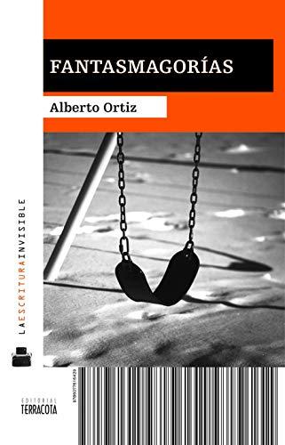 Fantasmagorías: Ortiz, Alberto