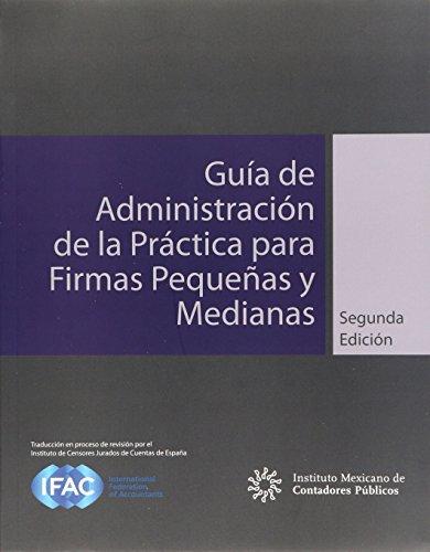 9786077621690: GUIA DE ADMINISTRACION DE LA PRACTICA PARA FIRMAS PEQUEÑAS Y MEDIANAS