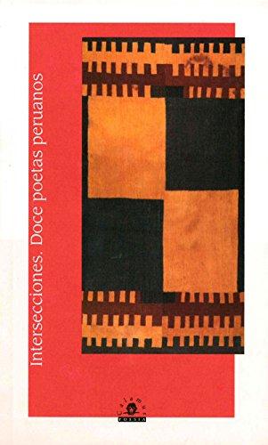 Intersecciones. Doce poetas peruanos: Varios