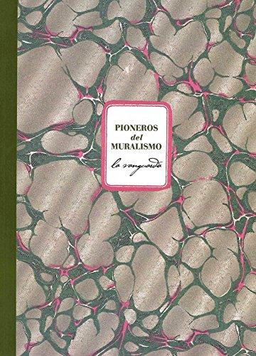 9786077622758: Pioneros del muralismo. La vanguardia (Spanish Edition)