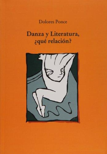 9786077622963: Danza y literatura, que relacion? (Spanish Edition)