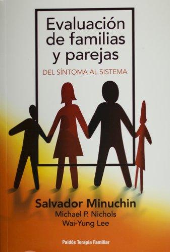 Evaluacion de familias y parejas (Spanish Edition): Minuchin, Salvador