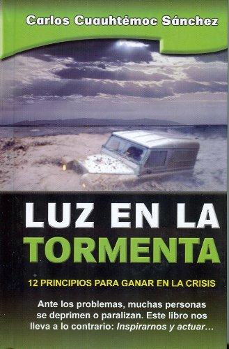 9786077627050: Luz en la tormenta (Sabiduria biblica no religiosa/ Biblical Wisdom Nonreligious) (Spanish Edition)