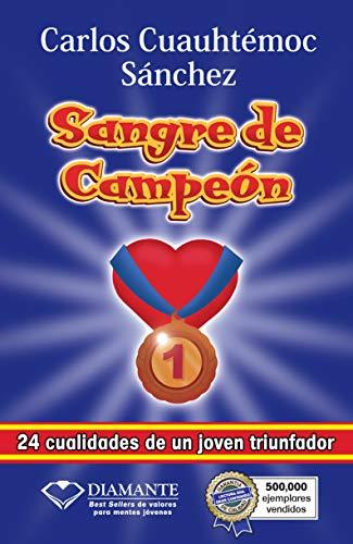 9786077627128: Sangre de campeon (Spanish Edition)