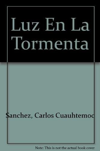 9786077627166: Luz en la tormenta (Spanish Edition)