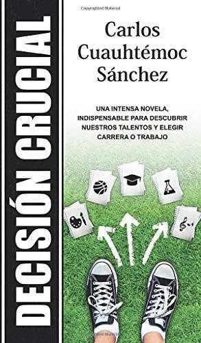9786077627197: Decision crucial (Spanish Edition)