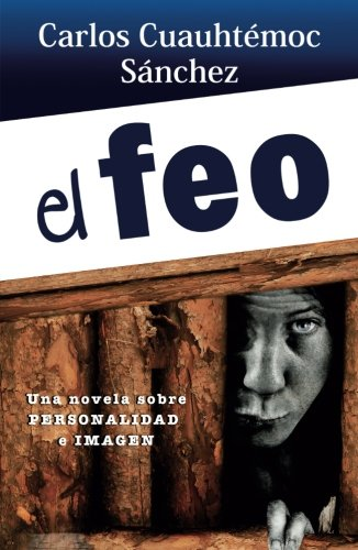 9786077627210: El feo (Libros Que Leo Completos) (Spanish Edition)