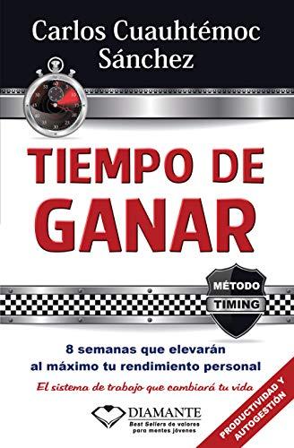 9786077627586: TIEMPO DE GANAR (Metodo Timing)