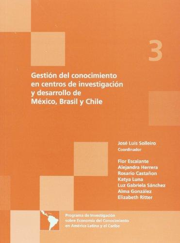 Gestion del conocimiento en centros de investigacion: Solleiro, Jose Luis