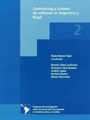 9786077629269: Outsourcing y clusters de software en Argentina y Brasil (Spanish Edition)