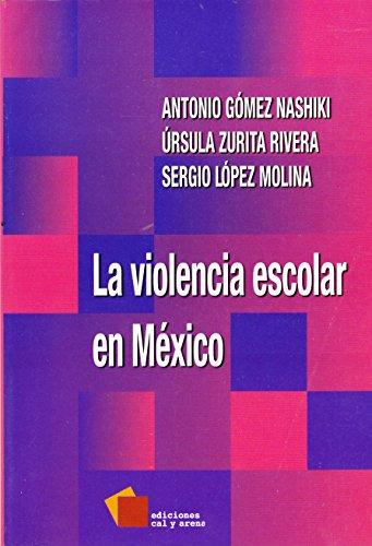 9786077638902: Violencia escolar en México, La