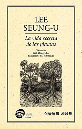 9786077640288: la vida secreta de las plantas
