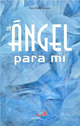 9786077649533: Un Ángel Para Mí