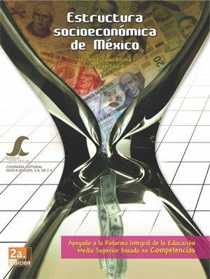 9786077653325: Estructura Socioeconomica de Mexico SC