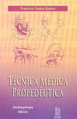 9786077659105: Manual de Tecnica Medica Propedeutica