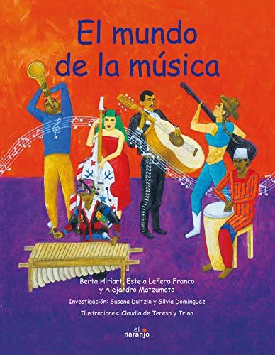 El mundo de la música / The: Hiriart, Berta/ Franco,