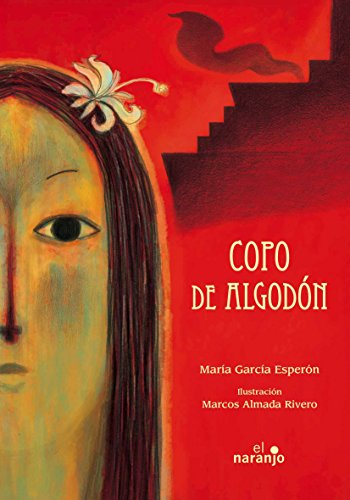 9786077661580: Copo de algodón / Cotton Ball (Ecos De Tinta / Echoes of Ink) (Spanish Edition)