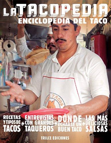 9786077663355: La tacopedia. Enciclopedia del taco (Spanish Edition)