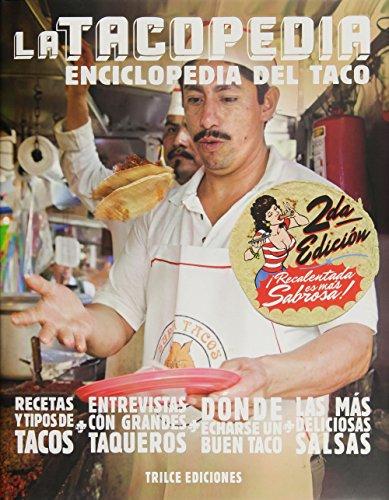 9786077663539: La tacopedia. Enciclopedia del taco (Spanish Edition)